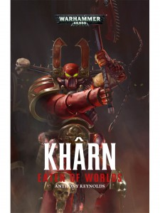 Kharn : Eater of Worlds